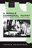 A Single Communal Faith?: The German Right from Conservatism to National Socialism