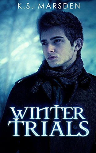 Winter Trials (Northern Witch Book 1) by K.S. Marsden