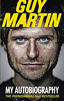 Guy Martin: My Autobiography by [Martin, Guy]