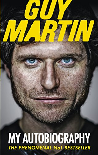 Guy Martin: My Autobiography por Guy Martin