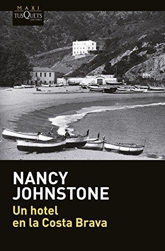 Un hotel en la Costa Brava (.) por Nancy Johnstone