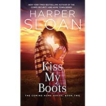 Kiss My Boots (The Coming Home Series Book 2) (English Edition)