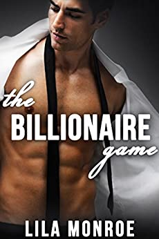 The Billionaire Game by [Monroe, Lila]