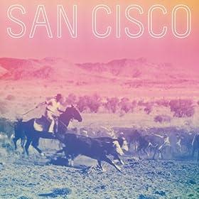 San Cisco [Explicit]