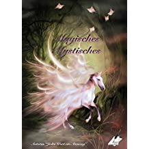 Magisches Mystisches (Jedes Wort ein Atemzug)