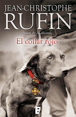 El collar rojo por Jean-Christophe Rufin