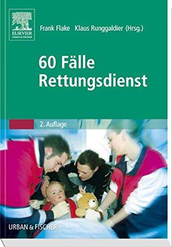 fallbeispiele notfallmedizin 60 Fälle Rettungsdienst