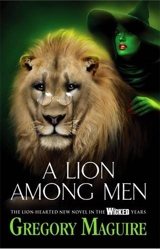 A Lion Among Men (Wicked Years 3)