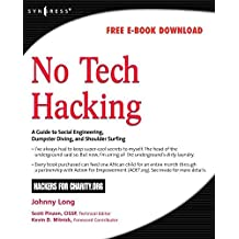 [No Tech Hacking: A Guide to Social Engineering, Dumpster Diving, and Shoulder Surfing] (By: Johnny Long) [published: March, 2008]
