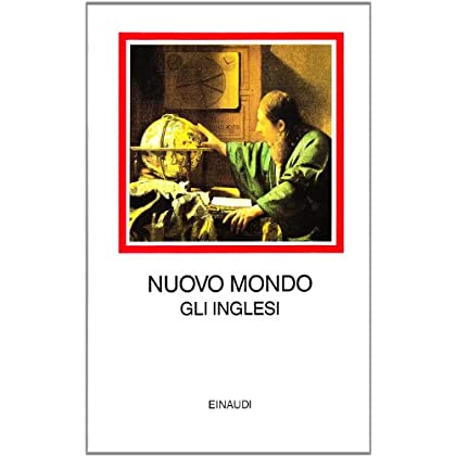 Nuovo Mondo. Gli Inglesi 1496-1640