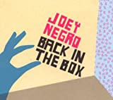 Songtexte von Joey Negro - Back in the Box
