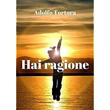 Hai ragione  (Italian Edition)