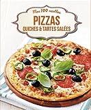 Telecharger Livres Pizzas quiches tartes salees (PDF,EPUB,MOBI) gratuits en Francaise