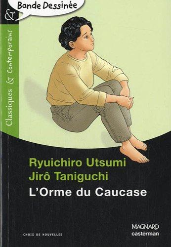 L'Orme du Caucase (Version scolaire)