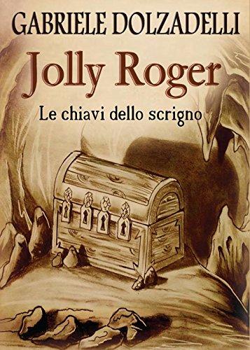 Le chiavi dello scrigno. Jolly Roger: 2