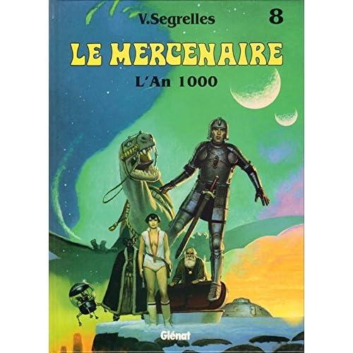 Le Mercenaire, Tome 8 : L'an 1000