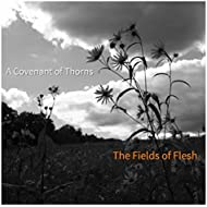 The Fields of Flesh