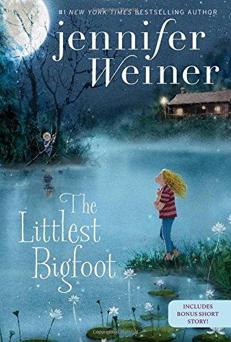 The Littlest Bigfoot (All Fall Down Von Jennifer Wiener)