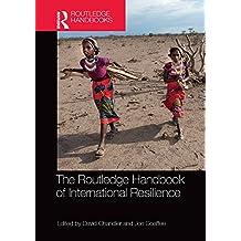 The Routledge Handbook of International Resilience (Routledge Handbooks)