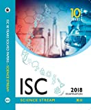 10 Years Solved Papers - Science: ISC Class 12 for March 2018 Examination (Old Edition)