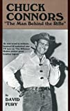 Chuck Connors: The Man Behind the Rifle (English Edition)