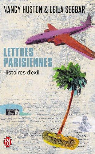 Lettres parisiennes : Histoires d'exil