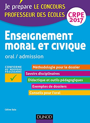 Enseignement moral et civique - Professeur des coles - Oral, admission - CRPE 2017