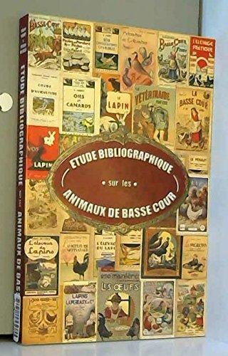 Étude bibliographique sur les animaux de basse-cour par Gilbert Cornet, Philippe Malagies (Broché)