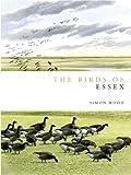 Birds of Essex (Helm County Avifauna)