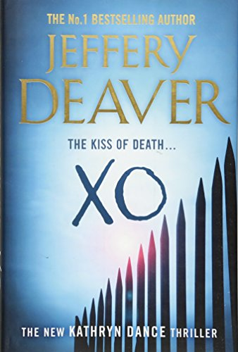 XO: Book 3 (Kathryn Dance Thrillers)