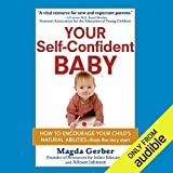 As the founder of Resources for Infant Educarers (RIE), Magda Gerber has spent decades helping new mothers and fathers give their children the best possible start in life. Her successful parenting approach harnesses the power of this basic fact: Your...