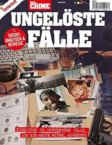 Real Crime Sonderheft - UNGELÖSTE FÄLLE: TATORT-ANALYSEN & BEWEISE