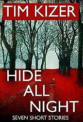 Hide All Night---7 Short Suspense Stories (English Edition)