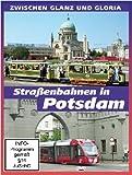 Straßenbahnen in Potsdam - Zwischen Glanz und Gloria [Alemania] [DVD]