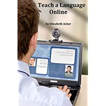 Teach a Language Online: Tips and Suggestions