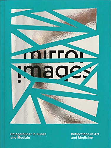 mirror images: Reflections in Art and Medicine