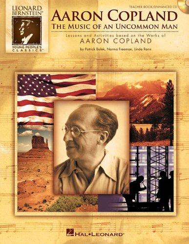 aaron-copland-the-music-of-an-uncommon-man-lessons-and-activities-based-on-the-works-of-aaron-coplan