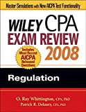 Wiley CPA Exam Review 2008: Regulation