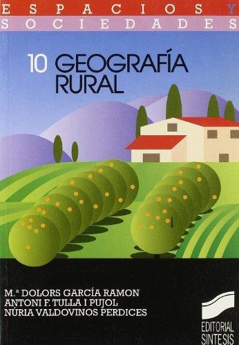 Geografía rural (Espacios y sociedades nº 14) por M.ª D./Tulla i Pujol, Antoni F./Valdovinos Perdices, Núria García Ramón
