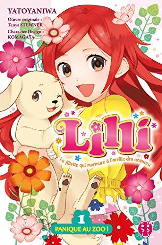 Lilli, la fillette qui murmure à l'oreille des animaux T01: Panique au zoo !