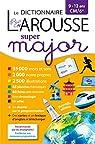 Larousse dictionnaire Super major 9/12 ans par Larousse