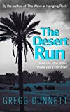 The Desert Run by Gregg Dunnett