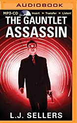 The Gauntlet Assassin by L. J. Sellers (2015-09-15)