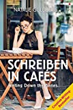 Schreiben in Cafés - Writing Down the Bones: Der Creative Writing-Bestseller