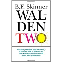 [(Walden Two)] [ By (author) B. F. Skinner ] [August, 2005]