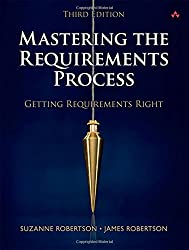 Mastering the Requirements Process: Getting Requirements Right