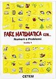 eBook Gratis da Scaricare Fare matematica con Numeri e problemi Livello 1 Per la Scuola elementare (PDF,EPUB,MOBI) Online Italiano