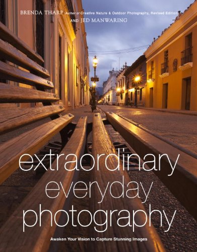 Extraordinary Everyday Photography: Awaken Your Vision to Create Stunning Images Wherever You Are (English Edition)