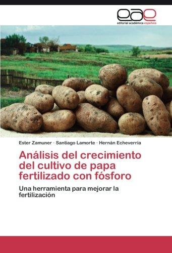 Análisis del crecimiento del cultivo de papa fertilizado con fósforo