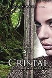 Cristal: La guerrera esmeralda de María Rosario Del Hoyo Álvarez (26 sep 2013) Tapa blanda